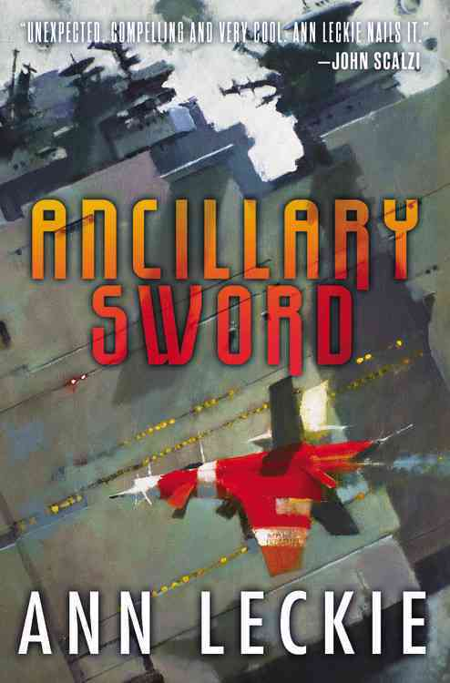 Ancillary Sword By Leckie, Ann