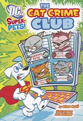 The Cat Crime Club By Korte, Steve/ Baltazar, Art (ILT)