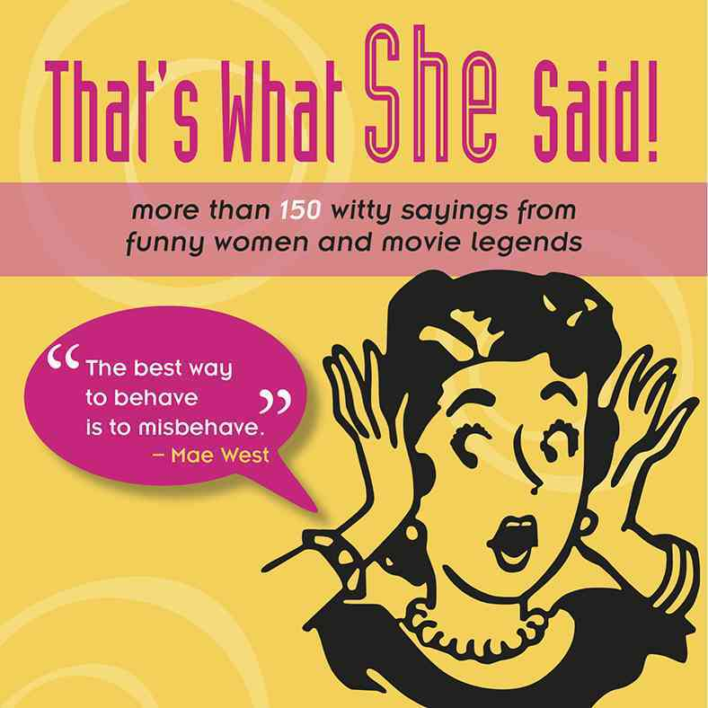 That's What She Said! By Chimsky, Mark (EDT)